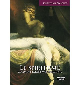 Le spiritisme - Christian...