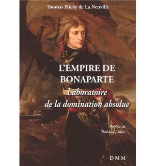 L'Empire de Bonaparte,...