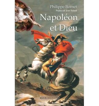Napoléon et Dieu - Philippe...