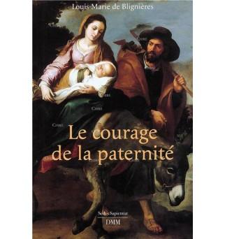 Le courage de la paternité...
