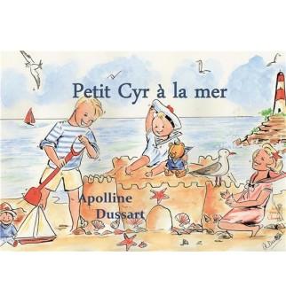 Petit Cyr à la mer -...