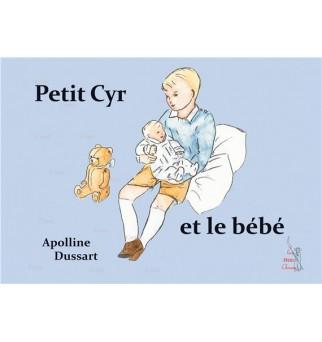 Petit Cyr et le bébé -...