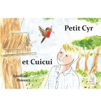 Petit Cyr et Cuicui -...