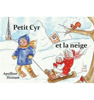 Petit Cyr et la neige -...