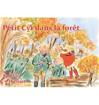 Petit Cyr dans la forêt -...