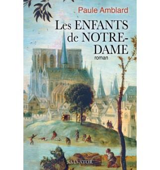 Les enfants de Notre-Dame -...