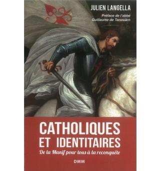 Catholiques et identitaires...