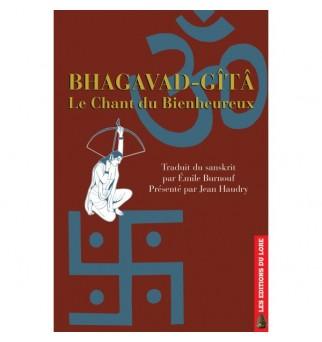Bhagavad-Gîtâ, Le Chant du...
