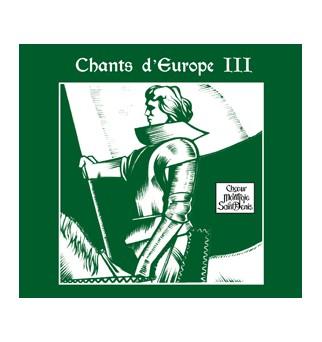 Chants d'Europe III -...