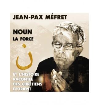 Noun, la Force - Jean-Pax...
