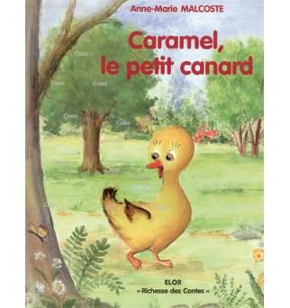 Caramel, le petit canard -...