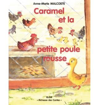 Caramel et la petite poule...