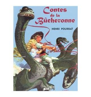 Contes de la Bûcheronne -...