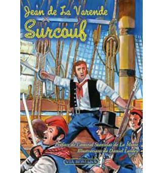Surcouf - Jean de La Varende