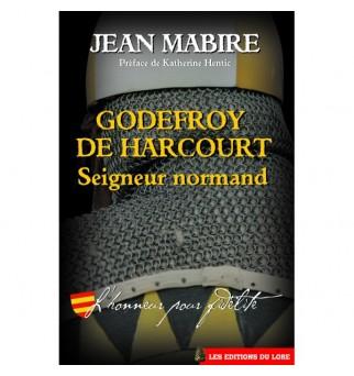 Godefroy de Harcourt,...
