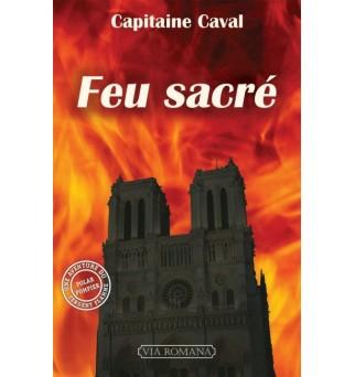 Feu sacré - Capitaine Caval