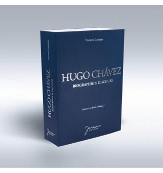 Hugo Chavez - Vincent Lapierre