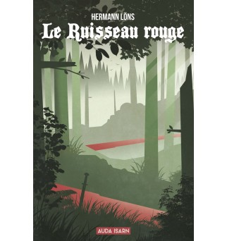 Le Ruisseau rouge - Hermann...