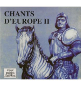 Chants d'Europe II - Chœur...