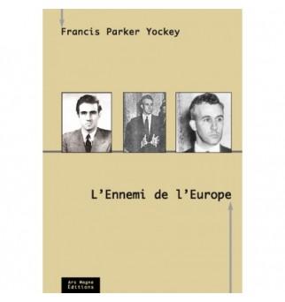 L'Ennemi de l'Europe -...