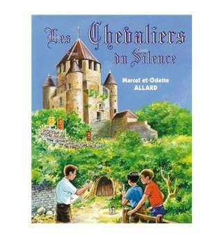 Les Chevaliers du Silence -...