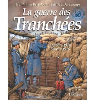 La guerre des Tranchées -...