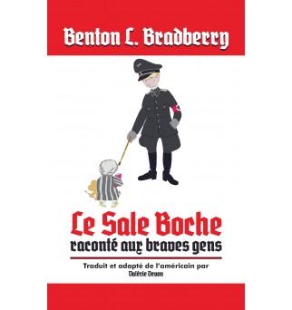 Le Sale Boche - Benton L....