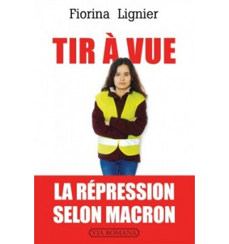 Tir à vue - Fiorina Lignier