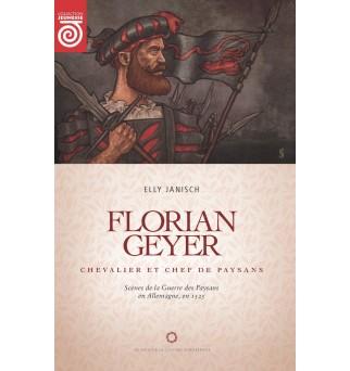 Florian Geyer, chevalier et...