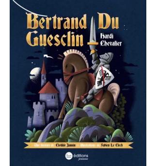 Bertrand du Guesclin, hardi...